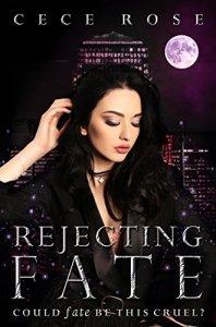 REJECTING FATE